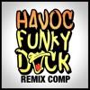 HAVOC - Funky Duck (The RaiderZ Remix) FREE DOWNLOAD IN DESC.
