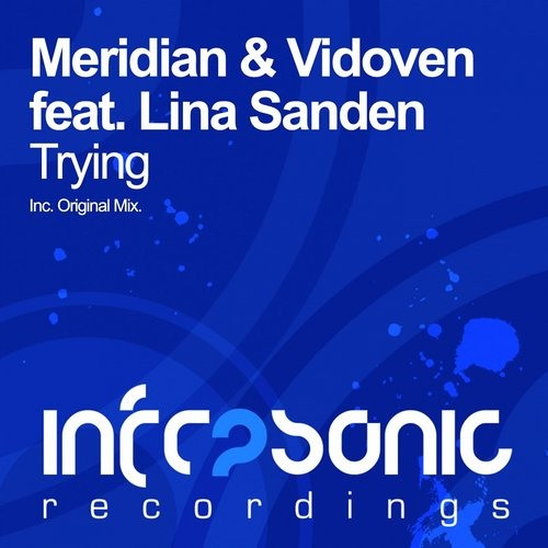 Meridian & Vidoven feat. Lina Sandén - Trying (Preview)