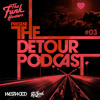 The Funk Hunters Present: The Detour Podcast #03