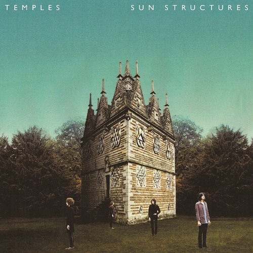 1) Temples - Move With The Season