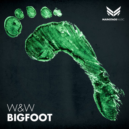 W&W - Bigfoot [OUT NOW] [Mainstage Music]