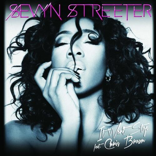 It won't stop-Chris Brown feat. Sevyn Streeter
