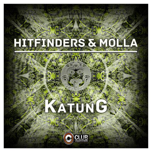 Hitfinders & Molla - KatunG (Radio Edit)