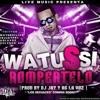 WATUSSI - DJ KBZ@ (014) - ROMPERTELO !