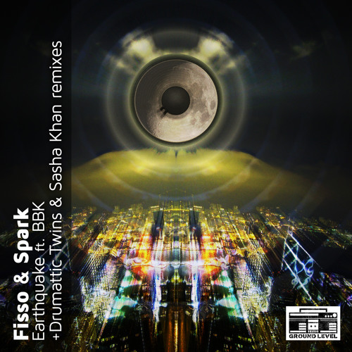 Fisso & Spark Feat. BBK - Earthquake (Original Mix)