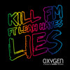Kill FM ft. Leah Hayes - Lies (Original Mix)