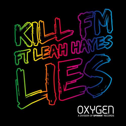 Kill FM ft. Leah Hayes - Lies (Original Mix)