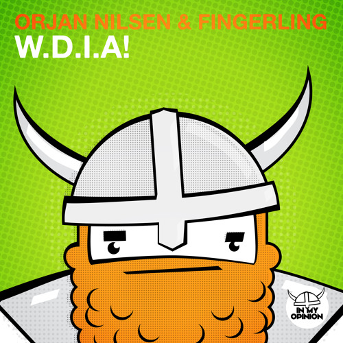 Orjan Nilsen & Fingerling - W.D.I.A! [Hardwell On Air 153] [OUT NOW!]