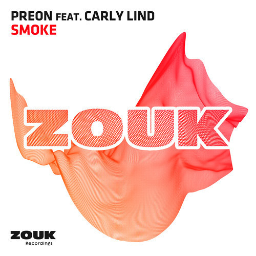 Smoke by Preon ft. Carly Lind