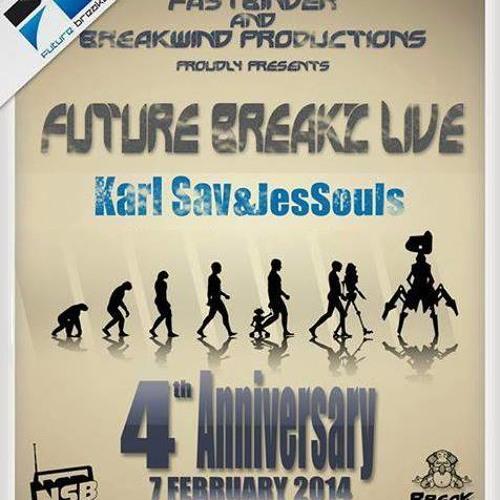 JesSouls & Karl Sav B2B@Future Breakz Show 4th Bday (7th Feb 2014)