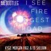 I See Fire (AA 'Longest Road' Bootleg) - Kygo, Morgan Page & Ed Sheeran
