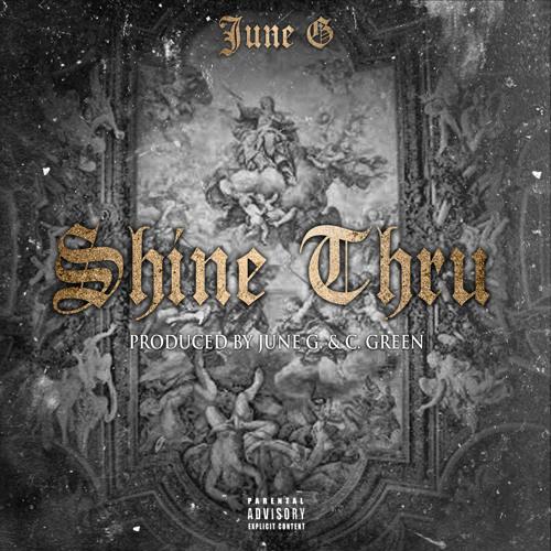 Shine Thru by June G. (Prod. by June G. & C. Green)