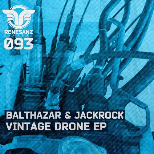 Balthazar & JackRock - Drone (Original Mix) [Renesanz]
