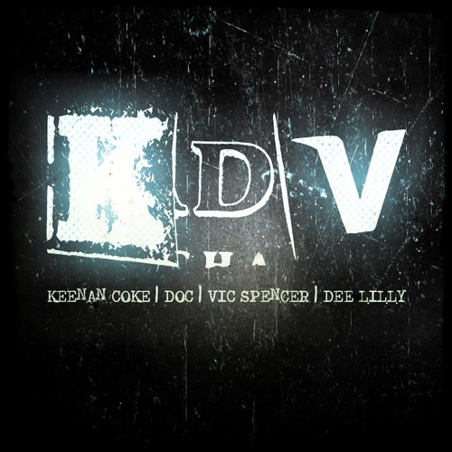 Keenan Coke x Doc x Vic Spencer - KDV [Produced By Dee Lilly]