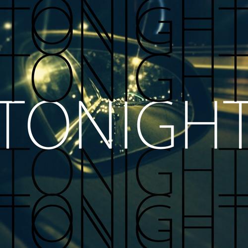 Tonight [FREE DOWNLOAD]