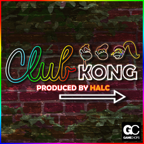 halc | Club Kong | Welcome To Club Kong