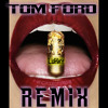 Tom Ford Remix