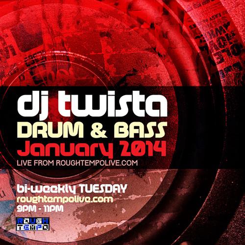 DJ Twista - Drum & Bass Show on Roughtempo 07/01/14