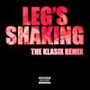 Leg's Shaking (THE KLASIX Remix) [FREE DOWNLOAD]