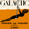 Higher and Higher (featuring JJ Grey) by Galactic
