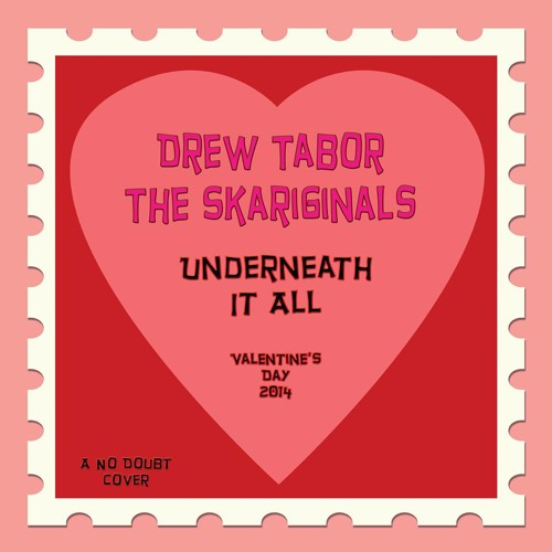 Underneath It All- Drew Tabor and The Skariginals feat. Raga Mu