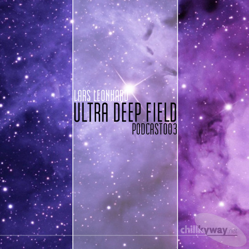 Ultra Deep Field Podcast #003 - mixed by Lars Leonhard
