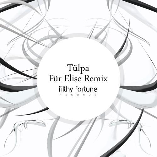 Für Elise - Tülpa Remix