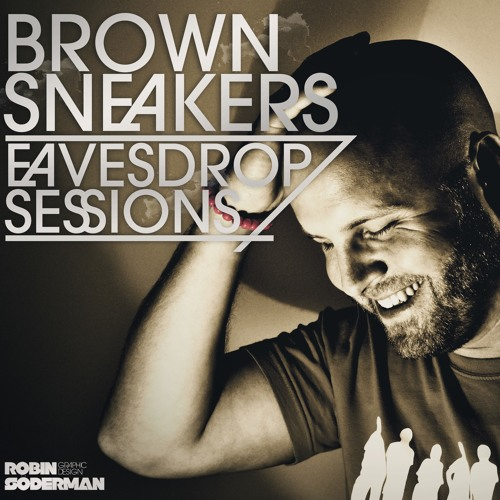 Brown Sneakers Presents Eavesdrop Sessions Episode 15