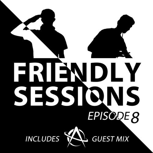 2F Friendly Sessions, Ep. 8 (Includes Astronaut Guest Mix)