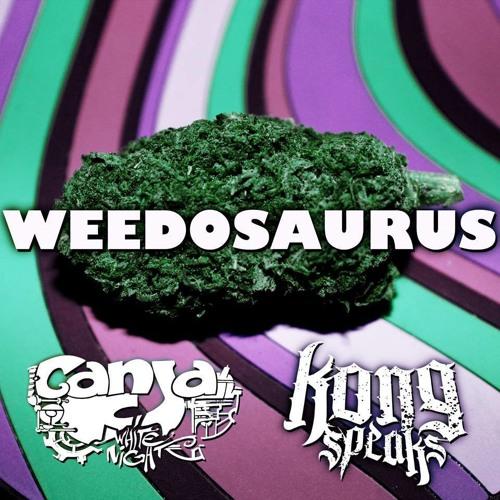 Kong Speaks & Ganja White Night - Weedosaurus [FREE DOWNLOAD]