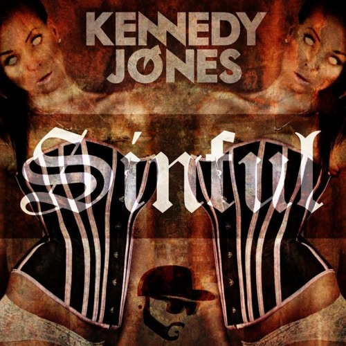 Kennedy Jones - SINFUL (Original Mix)