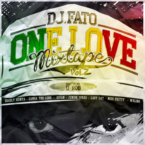 Dj Fato - ONE LOVE mixtape Vol.2 (2012)