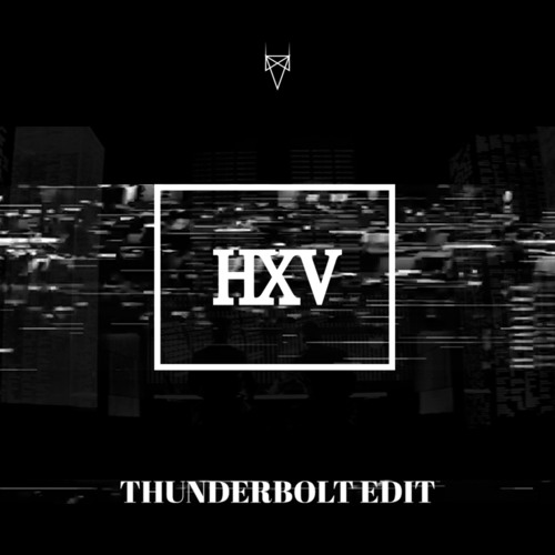 Sidney Samson x Justin Prime - Thunderbolt  (HXV EDIT)