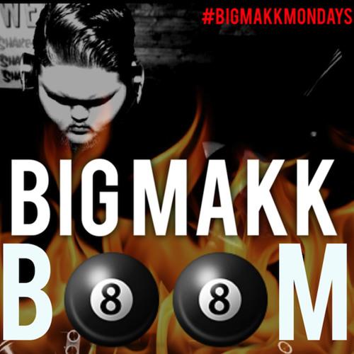 Big Makk - Boom