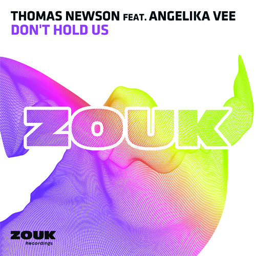 Thomas Newson ft. Angelika Vee - Don't Hold Us (Radio Edit)