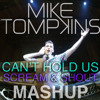 Mike Tompkins - Cant Hold Us - Scream and Shout MASHUP