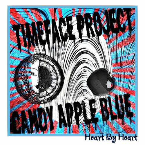 Candy Apple Blue - Heart By Heart (ft. Timeface Project)
