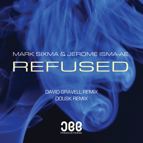 Mark Sixma, Jerome Isma-Ae - Refused (David Gravell Remix) ASOT649 Tune Of The Week [OUT NOW]