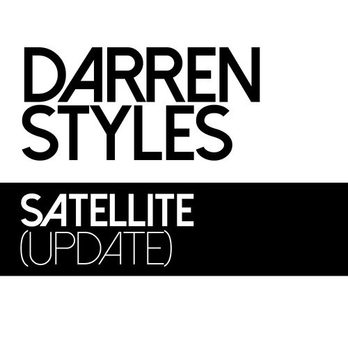 Darren Styles - Satellite [FREE DOWNLOAD]