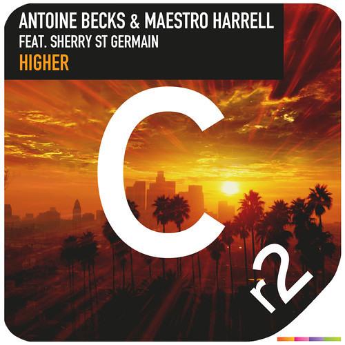 Antoine Becks & Maestro Harrell - Higher feat. Sherry St Germain