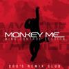02.Mylene Farmer - Monkey Me (Monarch Single Dou²S Remix Club)