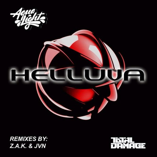Aqualight - Helluva (Original Mix) [OUT NOW]