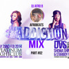 Dj Afro B Addictioncovafrobeatsmix Addictioncovmix Part 02 Mp3