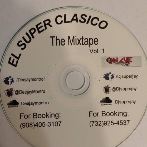REGGAE CLASICO FT PLAYERO FT FREESTYLE THE MIXTAPE EL SUPER CLASICO VOL.1