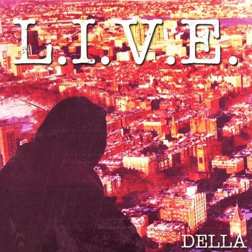 Della - L.I.V.E. [prod. Killa K Beatz]