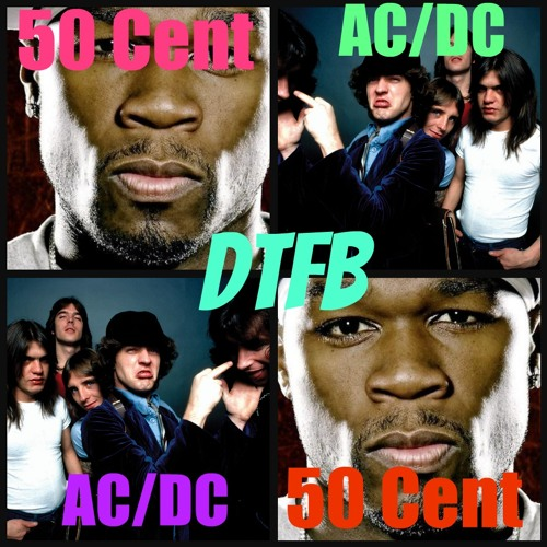 AC/DC vs 50 Cent-Get Up, and Rock Out [Downtown Funky Brown Remix]