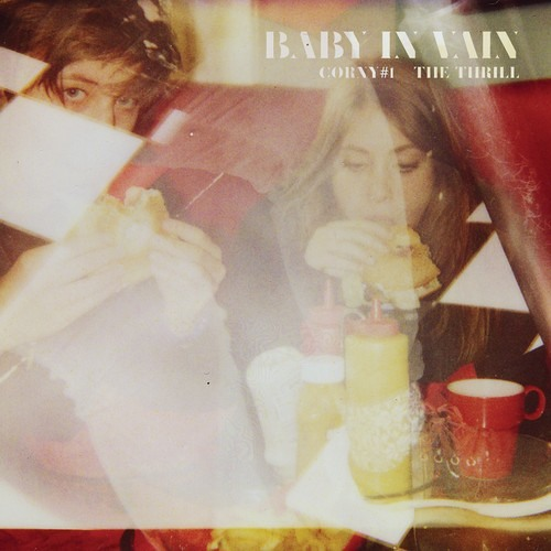 "Baby In Vain - ""Corny #1"""
