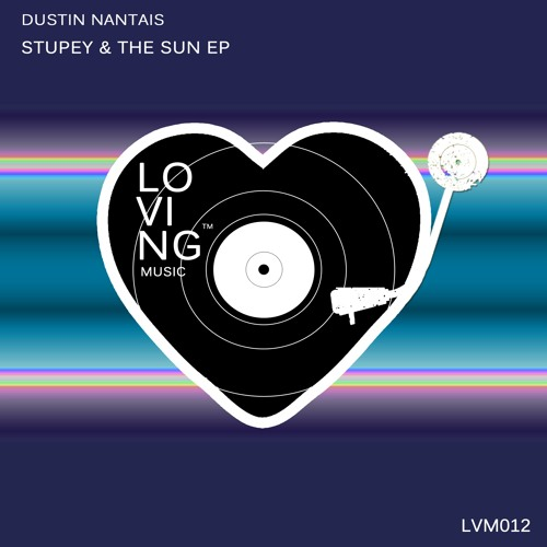 Stupey & The Sun (A.R.G. Remix) [LOVING MUSIC]