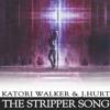 Katori Walker x J.Hurt - The Stripper Song(Prod. J- Louis)