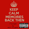 Memories Back Then Freestyle